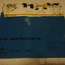 Discos de vinilo: TRIO MARECHIARO (SCAPRICCIATIELLO - POTA PO' - GIUVANNE CU'A CHITARRA - CHELLA LA') EP45 ITALY. Lote 12518760