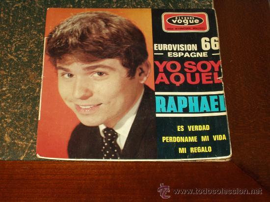 RAPHAEL EP YO SOY AQUEL PORTADA DIFERENTE FRANCES (Música - Discos de Vinilo - EPs - Solistas Españoles de los 50 y 60)