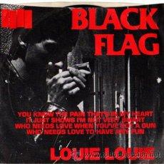 Discos de vinilo: BLACK FLAG – LOUIE LOUIE / DAMAGED – SINGLE USA - SST 175-1987. Lote 169575648