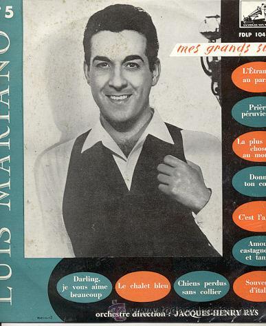 LUIS MARIANO / MES GRANDS SUCCES / 25 CM 10 PULGADAS/ LA VOIX DE SON MAITRE (Música - Discos - LP Vinilo - Solistas Españoles de los 50 y 60)