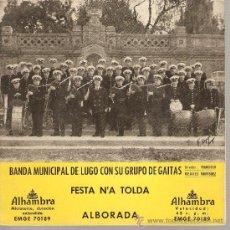 Discos de vinilo: EP FOLK GALICIA : BANDA MUNICIPAL DE LUGO CON SU GRUPO DE GAITAS . Lote 25569056