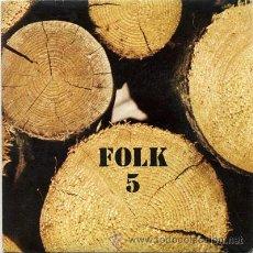 Discos de vinilo: XESCO BOIX I EL GRUP DEL SAC – FOLK 5 - EP PROMO 1975 - EDIGSA / 4VENTS 20041 ET. Lote 18919608