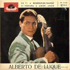 Discos de vinil: ALBERTO DE LUQUE EP SELLO POLYDOR AÑO 1963 . Lote 12596181