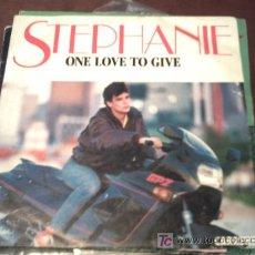 Discos de vinilo: STEPHANIE - ONE LOVE TO GIVE-SINGLE-MR/09. Lote 12617580