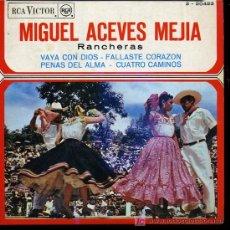 Discos de vinilo: MIGUEL ACEVES MEJIA - VAYA CON DIOS / FALLASTE CORAZÓN / PENAS DEL ALMA / CUATRO CAMINOS - EP 1961. Lote 12653430