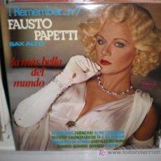 Discos de vinilo: FAUSTO PAPETTI - I REMEMBER Nº 7. Lote 12633137