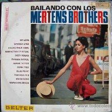 Discos de vinilo: LP - LOS MERTENS BROTHERS - BAILANDO CON... - ORIGINAL ESPAÑOL, BELTER 1967. Lote 12645902