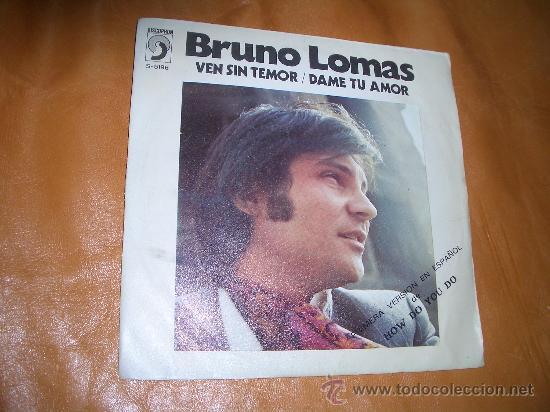 BRUNO LOMAS (Música - Discos - Singles Vinilo - Solistas Españoles de los 50 y 60)