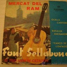 Discos de vinilo: EL TROVADOR DE CATALUÑA. FONT SELLABONA. AÑO 1961. . Lote 12669529