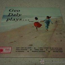 Discos de vinilo: 'GEO DALY PLAYS' (LITTLE CHILDREN - LA MAMMA - SHUFFLE STATION - MALIBU SURF - CAN'T BUY MY LOVE. Lote 12676624