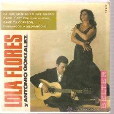 Discos de vinilo: EP LOLA FLORES Y ANTONIO GONZALEZ - PA QUE SIENTAS LO QUE SIENTO. Lote 16572463