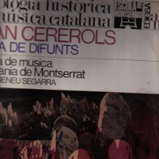 Discos de vinilo: ANTOLOGIA HISTORICA DE LA MUSICA CATALANA, JOAN CEREROLS. MISSA DE DIFUNTS. EDIGSA 1966. Lote 12686809