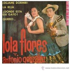 Discos de vinilo: LOLA FLORES Y ANTONIO GONZALEZ EP BELTER 51.101. Lote 12687622