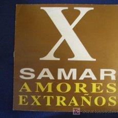 Discos de vinilo: X-SAMAR - AMORES EXTRAÑOS - VOCAL RAGGA MIX / LOVE AND SYMPHONY - MAXISINGLE 1995. Lote 12695129