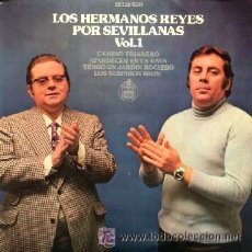 Discos de vinilo - JOYAS DEL VINILO--- 45 RPM--AÑO 1973--LOS HERMANOS REYES POR SEVILLANAS--VOL.1 - 25984417