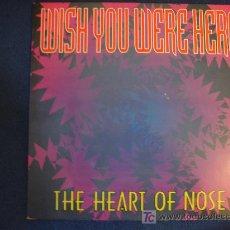 Discos de vinilo: THE HEART OF NOSE - WISH YOU WERE HERE (2 VERSIONES) / WISH YOUR FANTASY - MAXISINGLE 1993. Lote 12696933