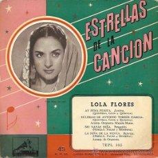 Discos de vinilo: LOLA FLORES EP SELLO LA VOZ DE SU AMO AÑO 1958. . Lote 12721557
