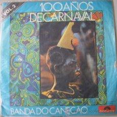 Discos de vinilo: 100 AÑOS DE CARNAVAL - BANDA DO CONECAO - VINILO DE 1976. Lote 12746851