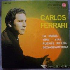 Discos de vinilo: CARLOS FERRARI - LA MAMA. Lote 26657257