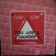 Discos de vinilo: YOU ARE DANGER. GARY LOW. HISPAVOX. . Lote 12764387