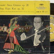Discos de vinilo: EP 45 RPM / SARASATE / AIRES GITANOS /// EDITADO POR GRAMMOPHON . Lote 48393870