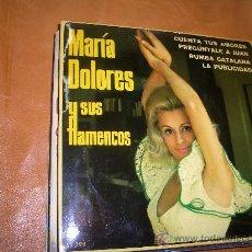Discos de vinilo: MARIA DOLORES Y SUS FLAMENCOS. Lote 15803474