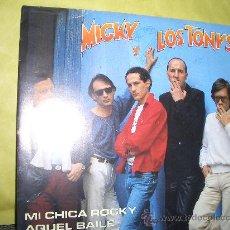 Discos de vinilo: MICKY Y LOS TONYS. Lote 12790637