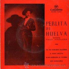 Discos de vinilo: PERLITA DE HUELVA. Lote 26465709