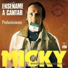 Discos de vinilo: MICKY. ENSEÑAME A CANTAR. EUROVISION. Lote 23215925