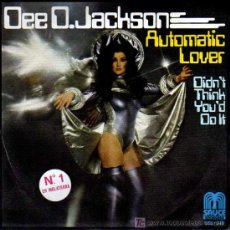Discos de vinilo: SINGLE - DEE D.JACKSON - AUTOMATIC LOVER. Lote 12859038