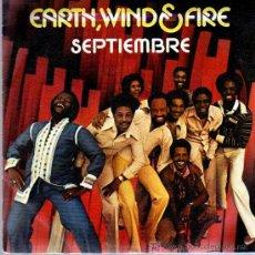 Discos de vinilo: SINGLE - EARTH WIND & FIRE - SEPTEMBER. Lote 12859039