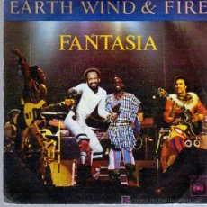 Discos de vinilo: SINGLE - EARTH WIND & FIRE - FANTASIA. Lote 12859040