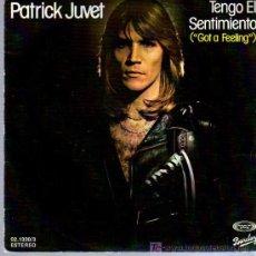 Discos de vinilo: SINGLE - PATRICK JUVET - GOT A FEELING. Lote 12859045