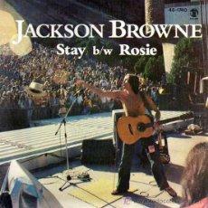 Discos de vinilo: SINGLE - JACKSON BROWNE - STAY. Lote 12859052