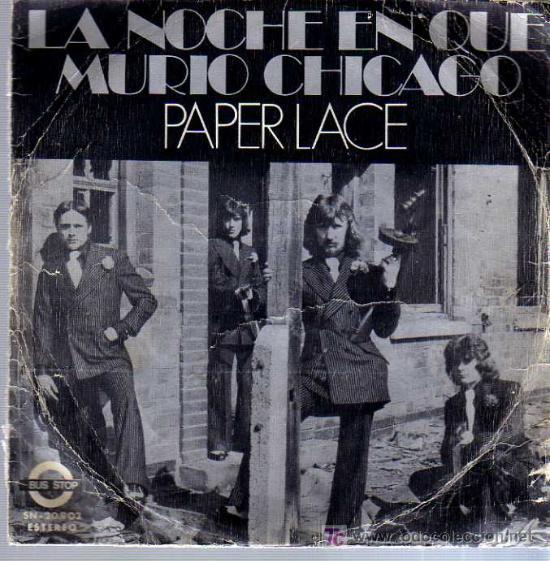 SINGLE - PAPER LACE - LA NOCHE QUE MURIÓ CHICAGO (Música - Discos - Singles Vinilo - Rock & Roll)