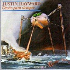 Discos de vinilo: SINGLE - JUSTIN HAYWARD - OTOÑO PARA SIEMPRE. Lote 12859078