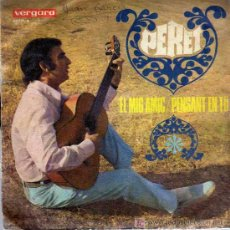 Discos de vinilo: SINGLE - PERET - EL MIG AMIC. Lote 22292317
