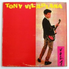Discos de vinilo: TONY VILAPLANA ··· VOL. 1 - (LP 33 RPM). Lote 25672289