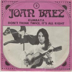 Discos de vinilo: JOAN BAEZ - KUMBAYA- DONT THINK TWICE , ITS ALL RIGHT - (IN CONCERT). Lote 27470107