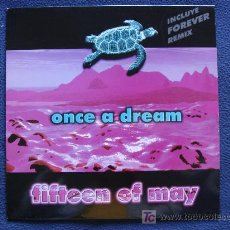 Discos de vinilo: ONCE A DREAM - FIFTEEN OF MAY. Lote 12950486