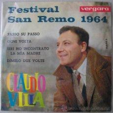 Discos de vinilo: CLAUDIO VILLA - FESTIVAL SAN REMO 1964 - EP ESPAÑOL VERGARA. Lote 17465789