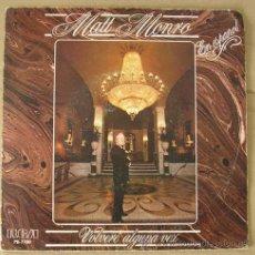 Discos de vinilo: MATT MONRO EN ESPAÑOL - VOLVERÉ ALGUNA VEZ - SINGLE 1982. Lote 12962326