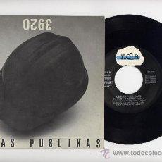 Discos de vinilo: OBRAS PUBLIKAS. 45 RPM EL QUE NO CORRE VUELA+SEQUIA EN ETIOPIA. NOLA AÑO 1987. Lote 26833849