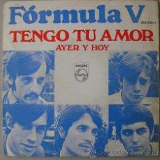 Discos de vinilo: FORMULA V - TENGO TU AMOR - SINGLE DE 1968. Lote 12968148