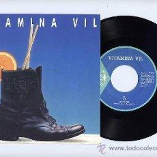 Discos de vinilo: VITAMINA VIL. ROCK DE VALENCIA. 45 RPM. DEPORTES+SOLO ME GUSTA HACER CONTIGO. EGT DISCOS AÑO 1991. Lote 27415829