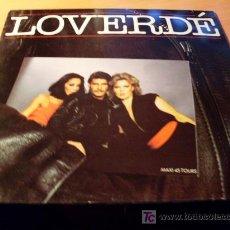 Discos de vinilo: LOVERDE ( DIE HARD LOVER ) MAXI 12 INCH ( VG+ / EX ) . Lote 13017739