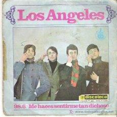 Discos de vinilo: LOS ANGELES - 98.6 / ME HACES SENTIRME TAN DICHOSO *** HISPAVOX 1967. Lote 13019031