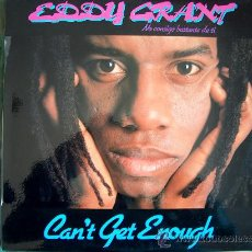 Discos de vinilo: LP - EDDY GRANT - CAN'T GET ENOUGH - ORIGINAL ESPAÑOL, ICE RECORDS 1981. Lote 13031211