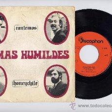 Discos de vinilo: ALMAS HUMILDES. 45 RPM. CANTEMOS+HONEYCHILE. DISCOPHON AÑO 1970. Lote 27257711