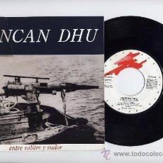 Discos de vinilo: DUNCAN DHU. 45 RPM. ENTRE SALITRE Y SUDOR+EN EL ANDEN. GRABACIONES ACCIDENTALES 1989. Lote 26786623